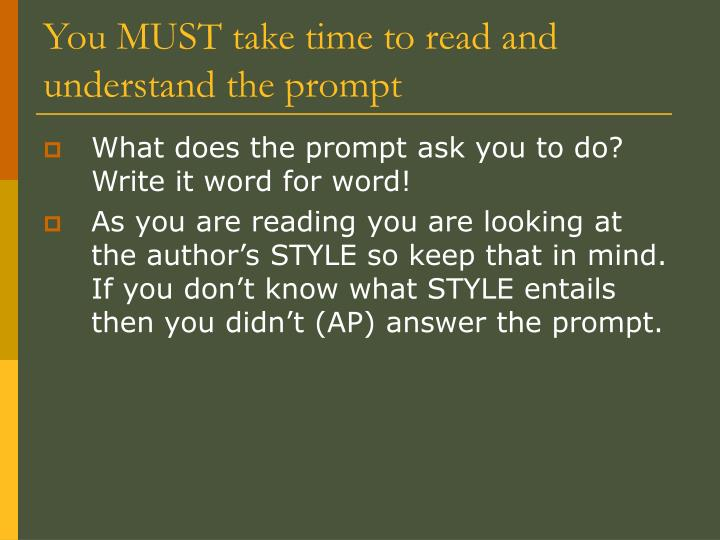 You MUST take time to read and understand the prompt