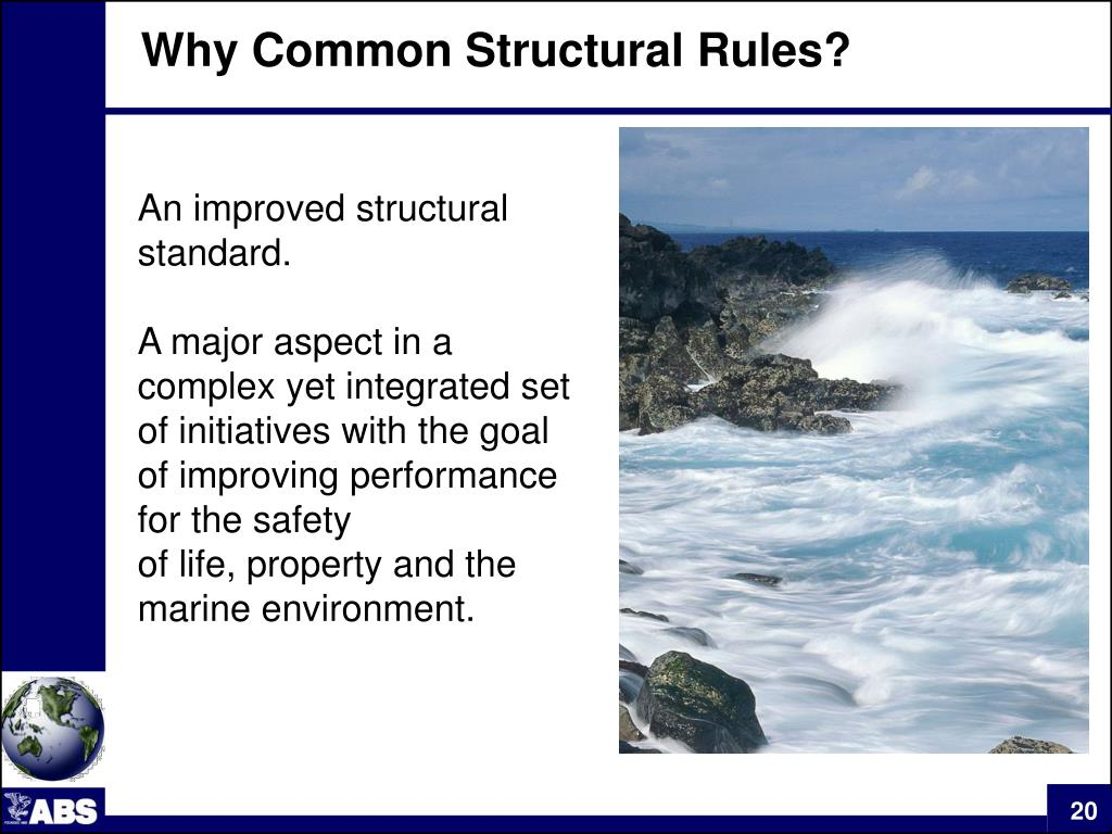 Why Common Structural Rules?