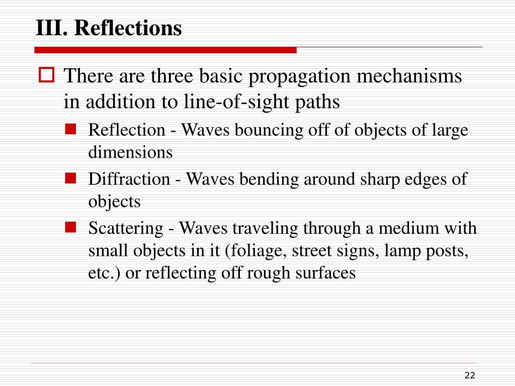 III. Reflections