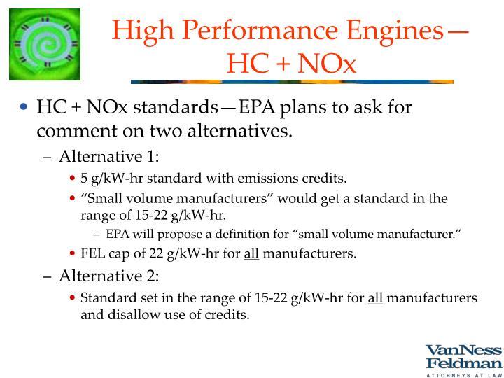 High Performance Engines—HC + NOx