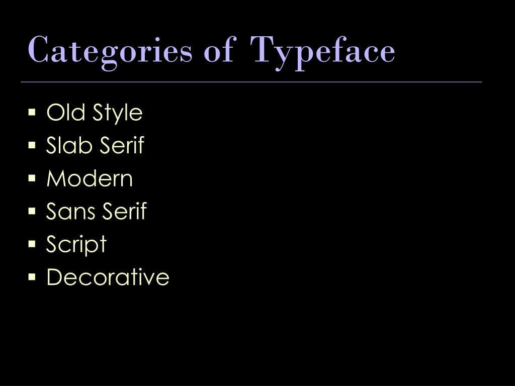 Categories of Typeface