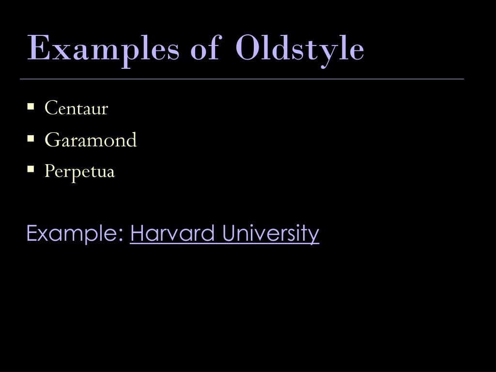 Examples of Oldstyle