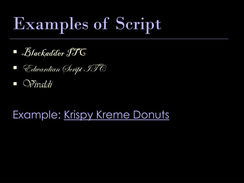 Examples of Script