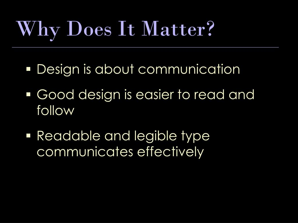 Design is about communication