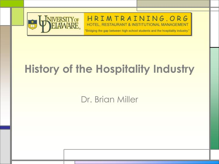 History of the hospitality industry l.jpg