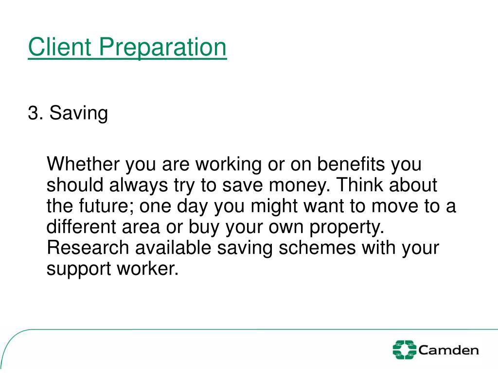 Client Preparation