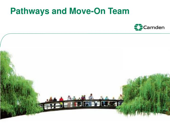 Pathways and move on team