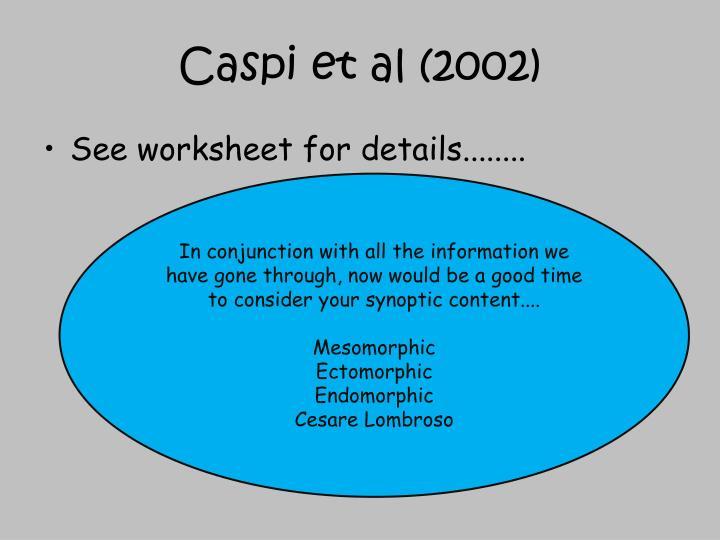 Caspi et al (2002)