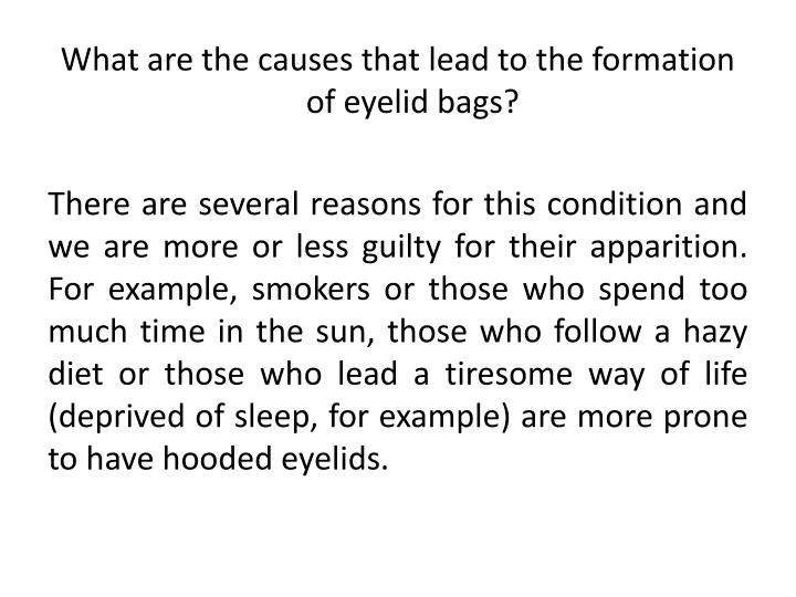 What are the causes that lead to the formation of eyelid bags