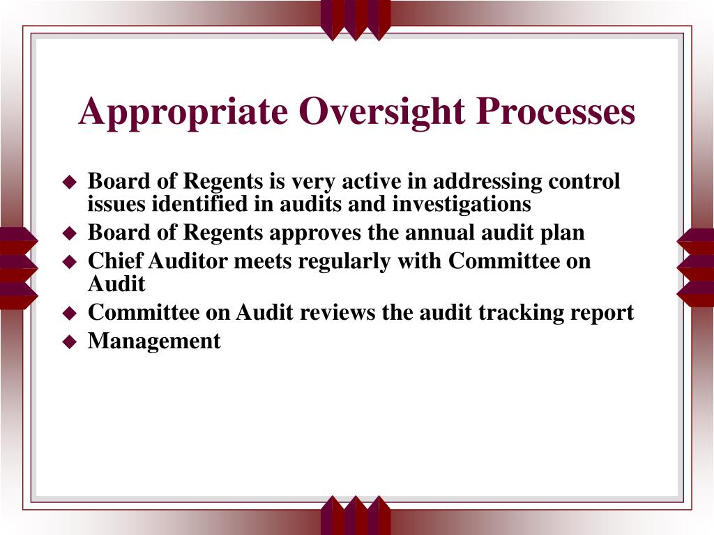 Appropriate Oversight Processes