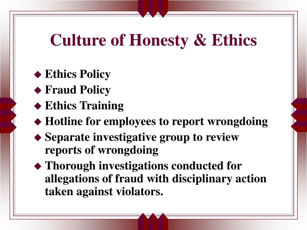 Culture of Honesty & Ethics