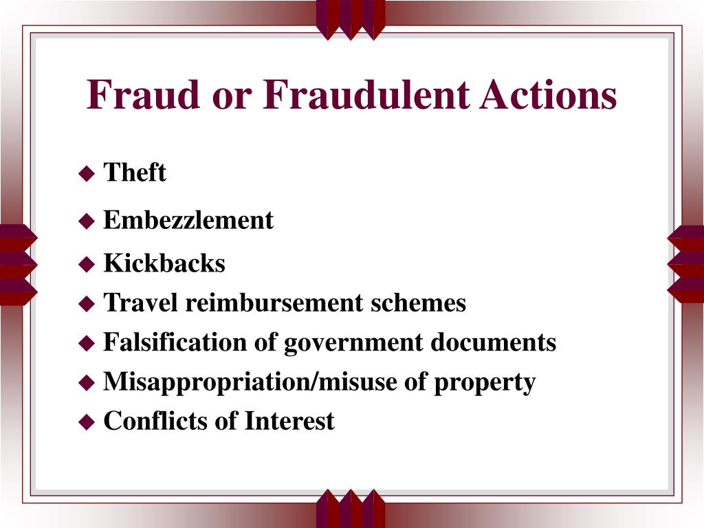 Fraud or Fraudulent Actions