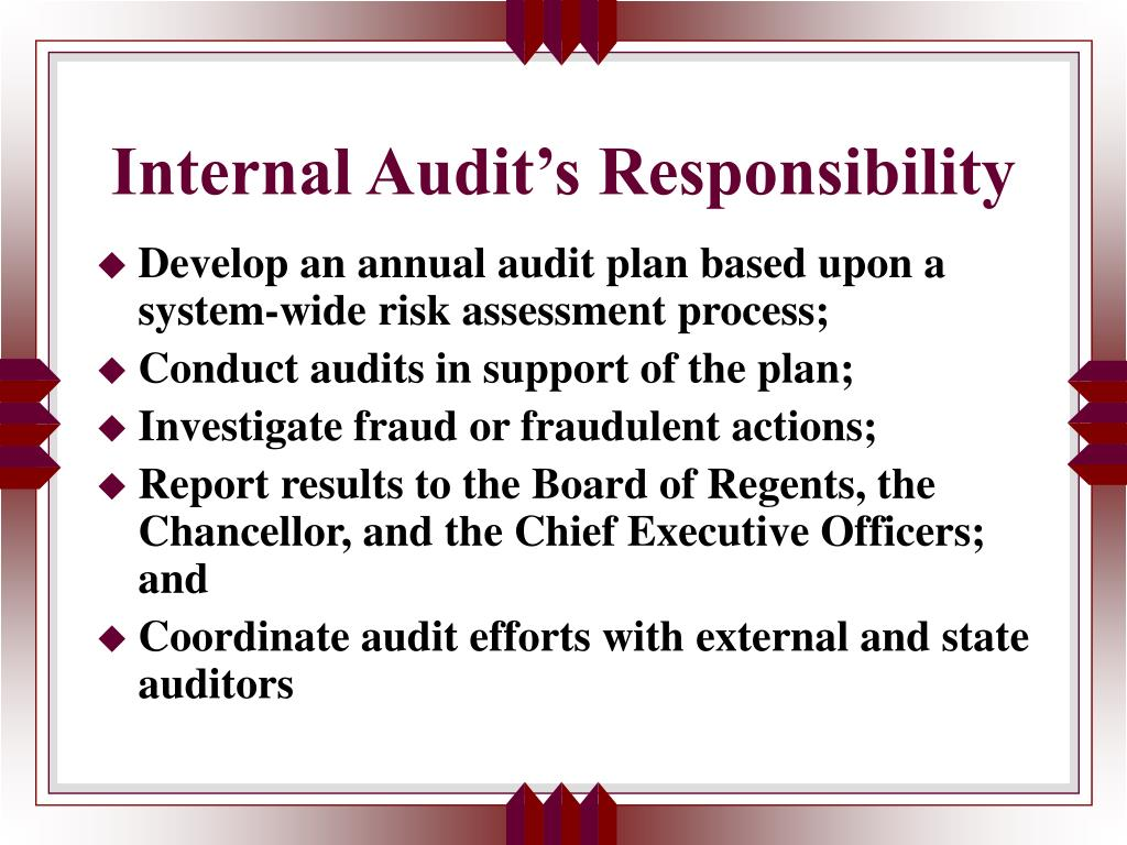 Internal Audit's Responsibility