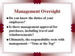 management oversight