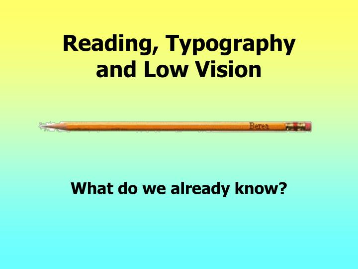 Reading typography and low vision3