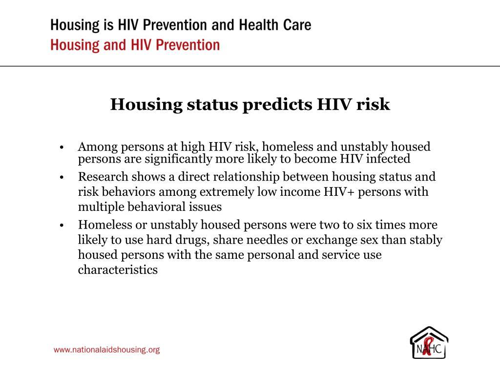 Housing status predicts HIV risk