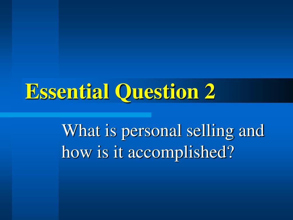 Essential Question 2