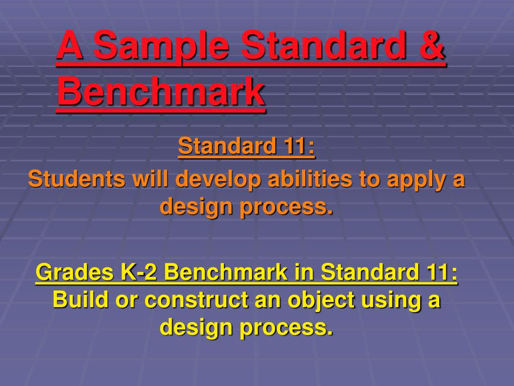 A Sample Standard & Benchmark