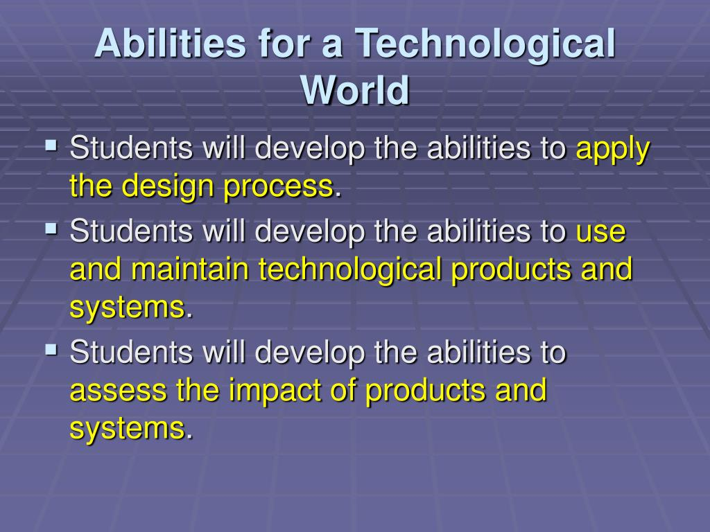 Abilities for a Technological World