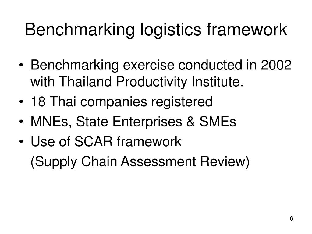 Benchmarking logistics framework