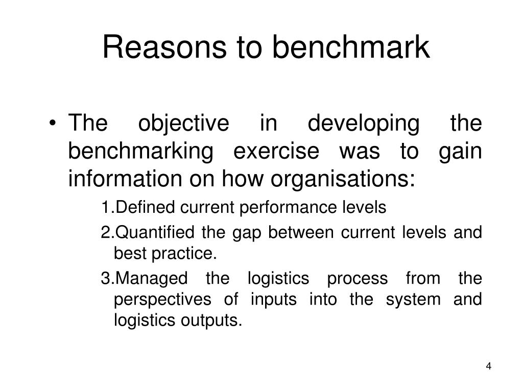Reasons to benchmark
