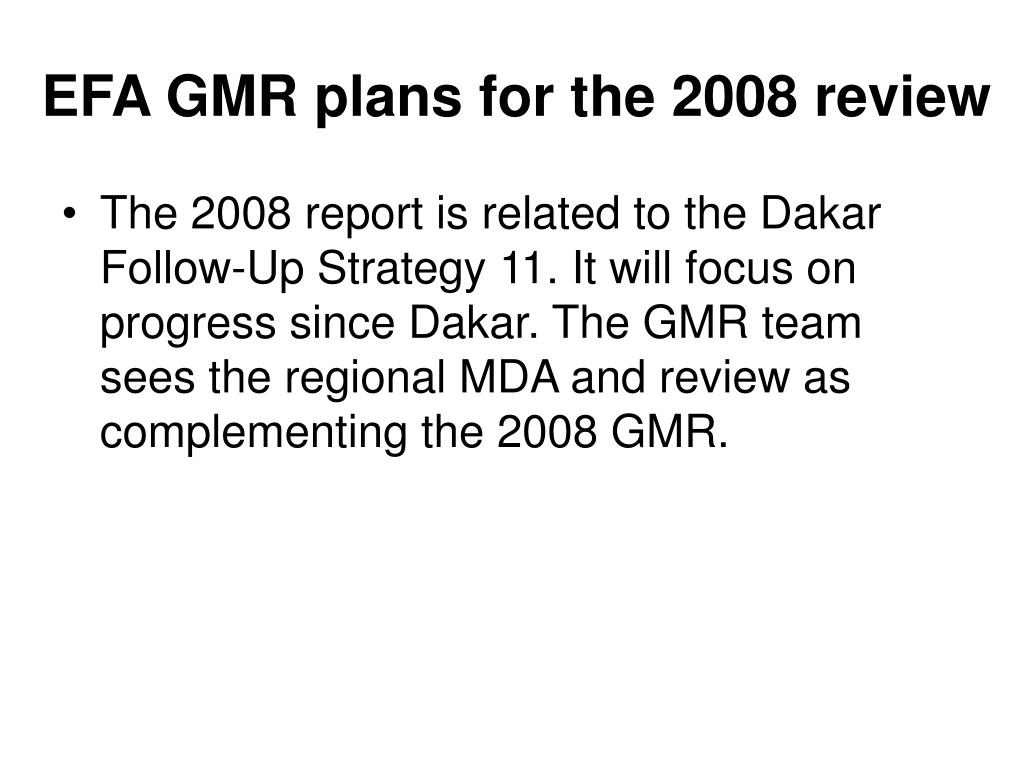 EFA GMR plans for the 2008 review