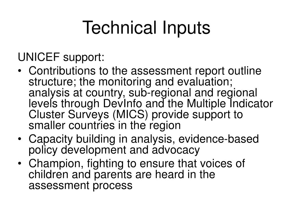 Technical Inputs