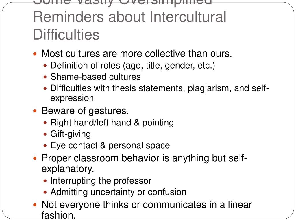 Some Vastly Oversimplified Reminders about Intercultural Difficulties
