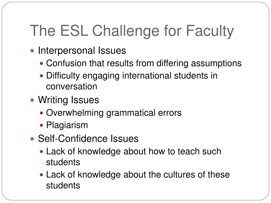 The ESL Challenge for Faculty