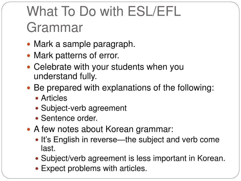 What To Do with ESL/EFL Grammar