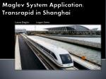 maglev system a pplication transrapid in shanghai