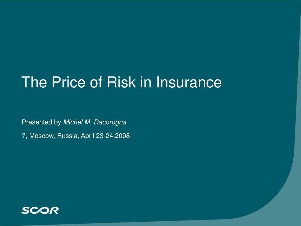 The Price of Risk in Insurance