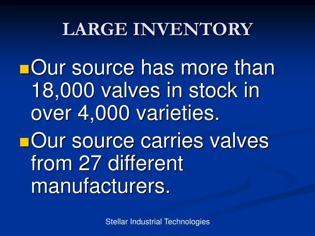 LARGE INVENTORY