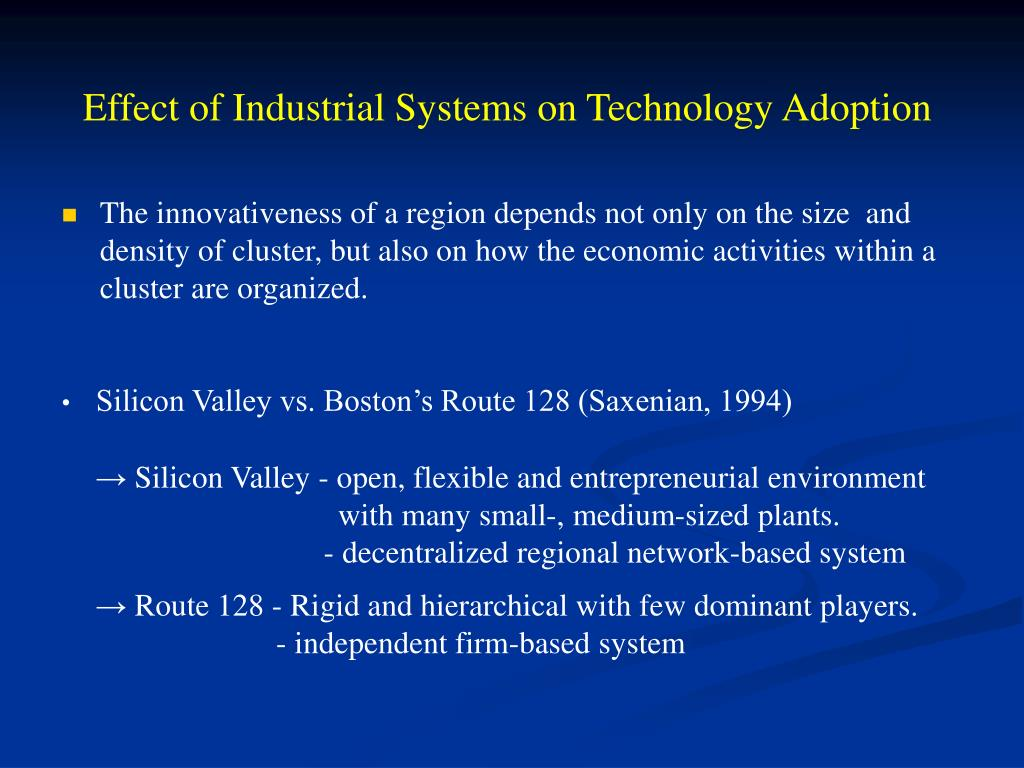 Effect of Industrial Systems on Technology Adoption