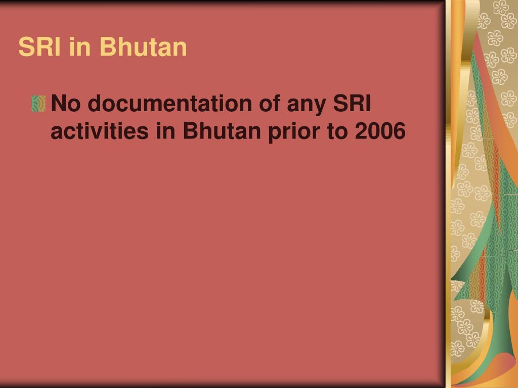 SRI in Bhutan
