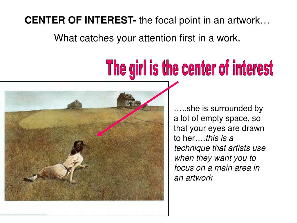 CENTER OF INTEREST-