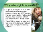 will you be eligible for an atar