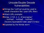 unicode double decode vulnerabilities