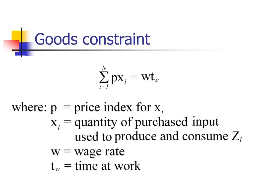 Goods constraint
