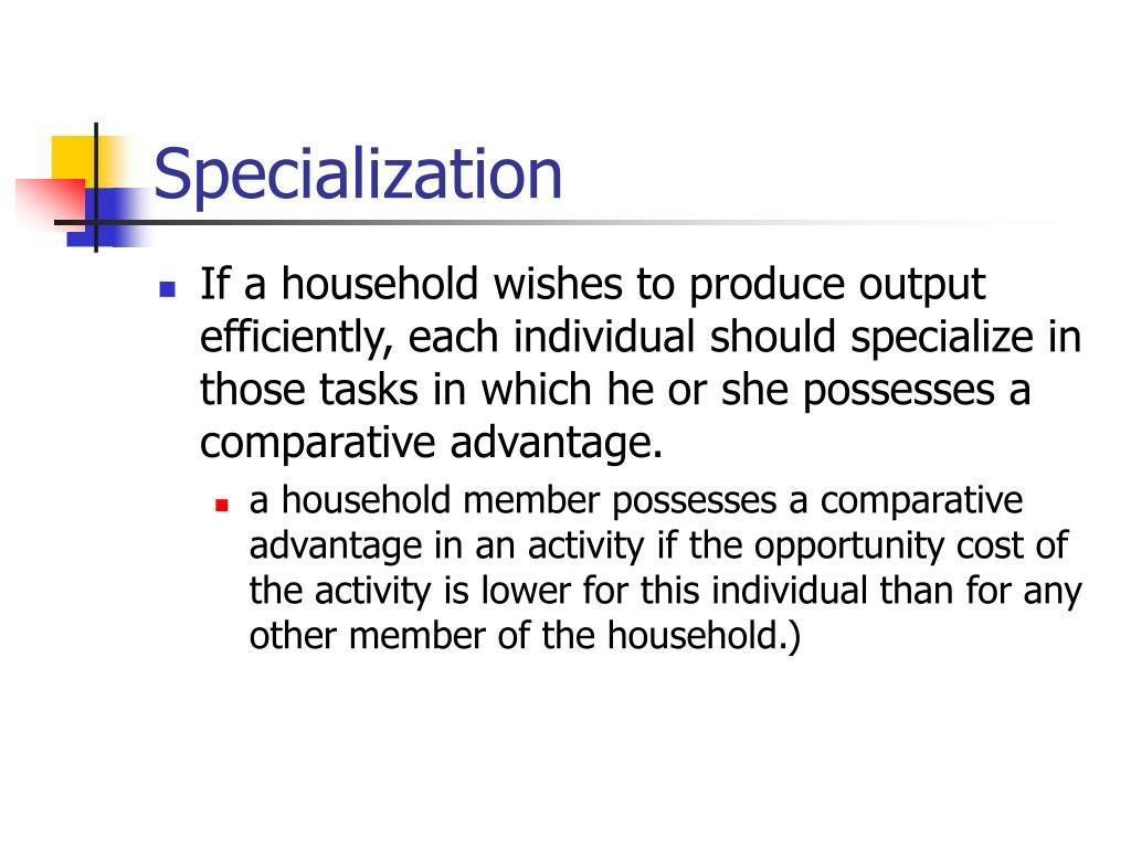 Specialization