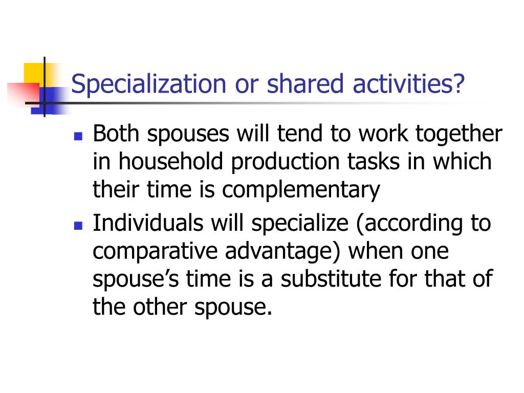 Specialization or shared activities?