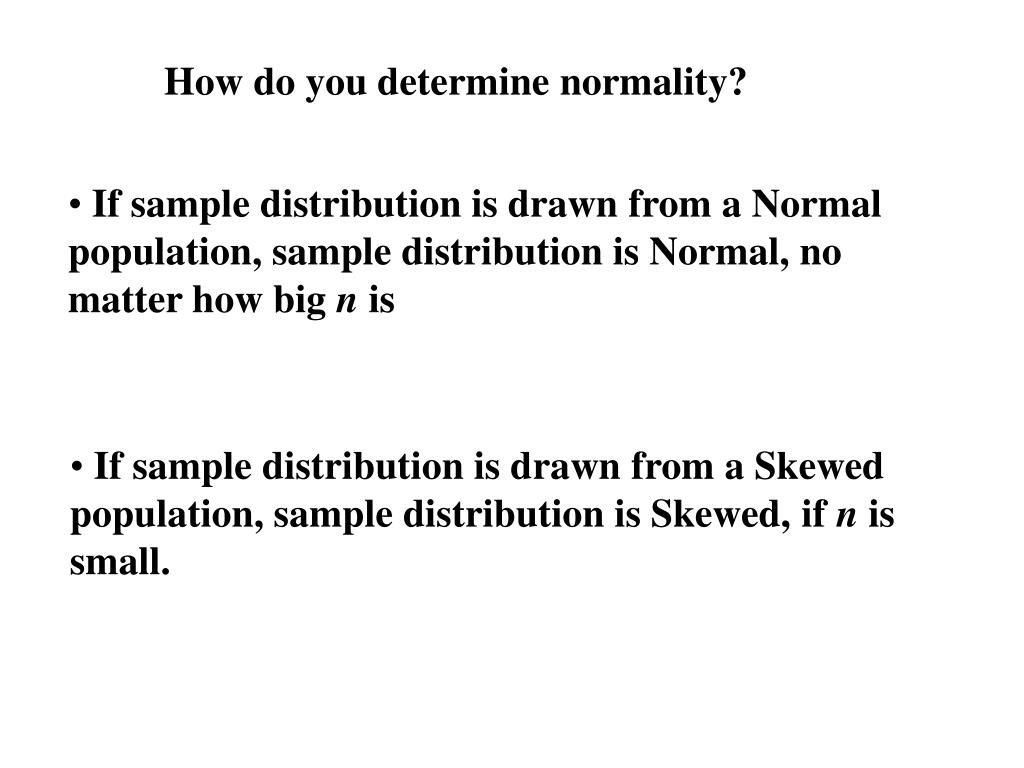 How do you determine normality?