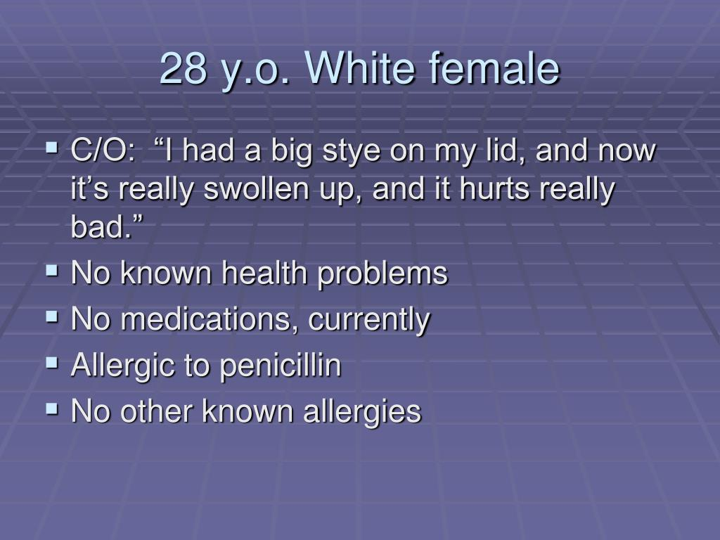 28 y.o. White female