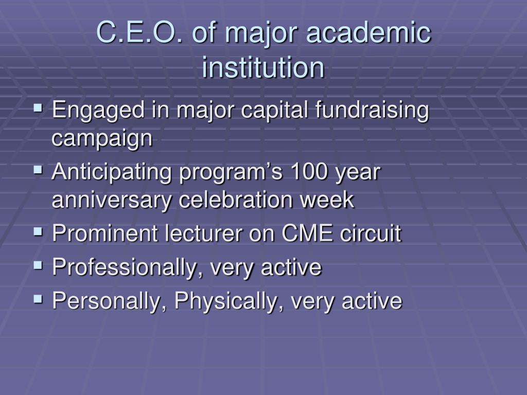C.E.O. of major academic institution