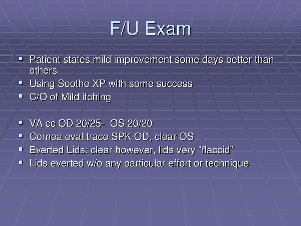 F/U Exam