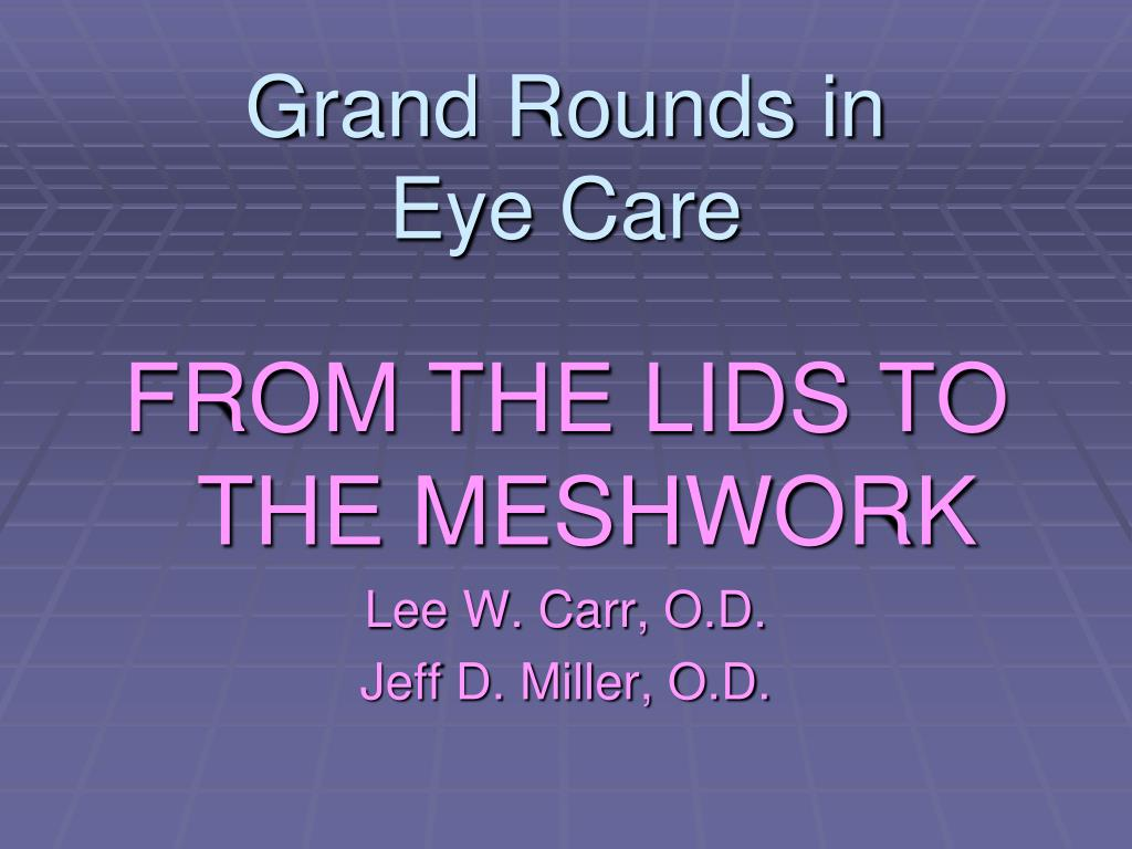 Grand Rounds in
