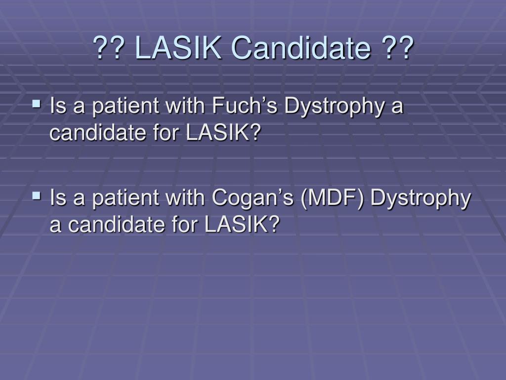 ?? LASIK Candidate ??