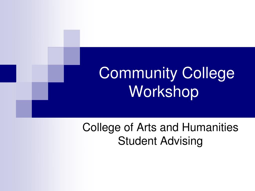 Community College Workshop