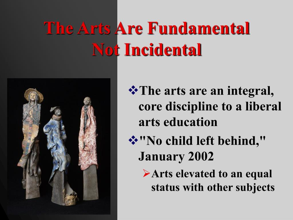The Arts Are Fundamental