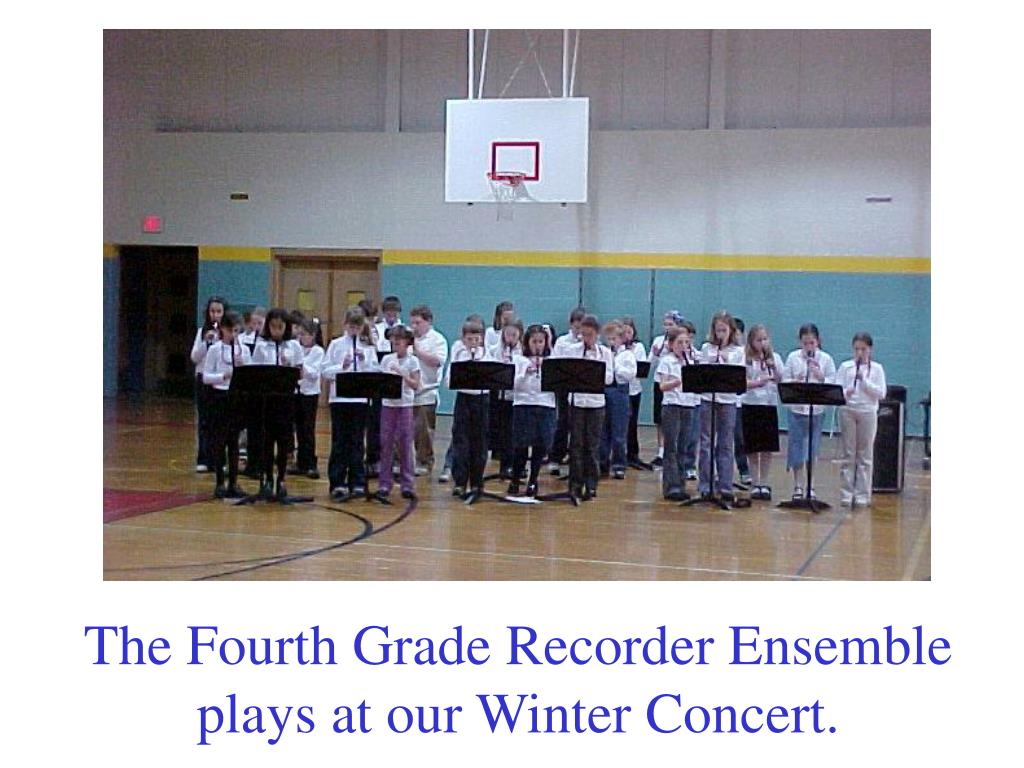 The Fourth Grade Recorder Ensemble